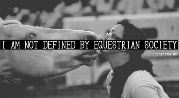I Am Not Defined By Equestrian Society