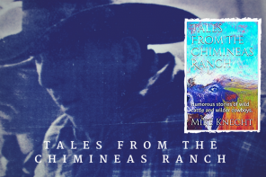 Tales from the Chimineas Ranch: A Book Review