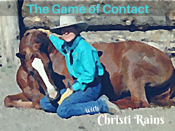 Apply the Game of Contact to Cowboy Dressage with Christi Rains | SLO Horse News