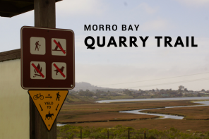 Morro Bay Quarry Trail : Riding the SLO County Trails