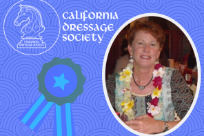 Local Rider/Trainer Ellen Corob Takes the Reins of the California Dressage Society