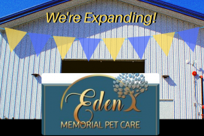 Eden Memorial Pet Care Expansion : Exciting Plans Are Being Realized